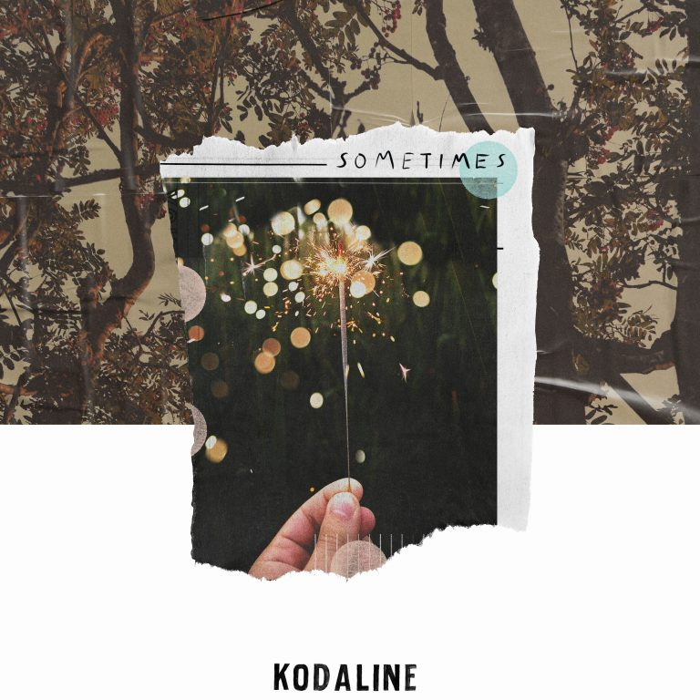 "Kodaline ส่งคูสติกโฟล์ค ในซิงเกิลใหม่ ""Sometimes"""